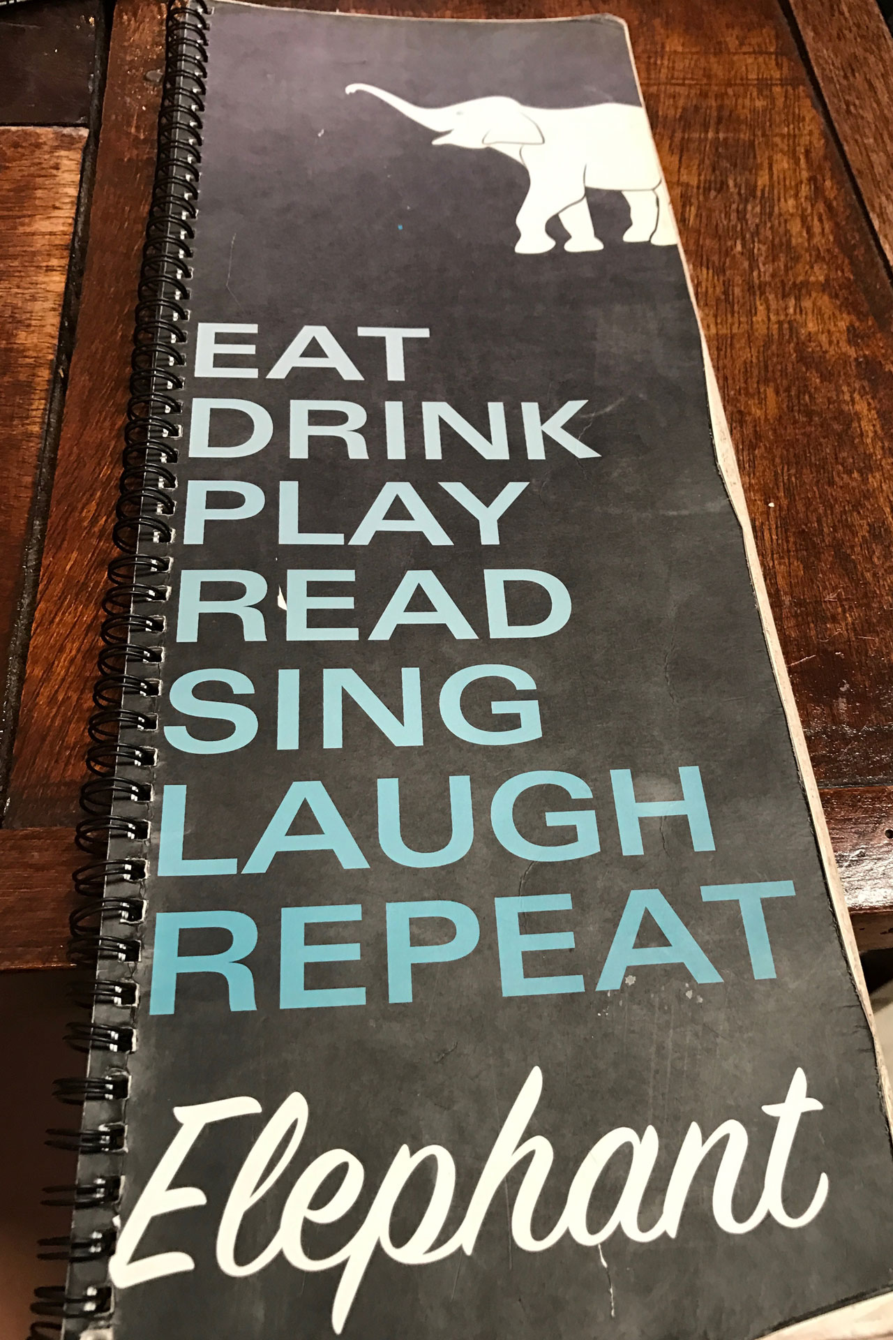 Life should be like their menu - Eat Drink Play Sing Laugh Repeat >